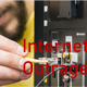 Internet Outrages