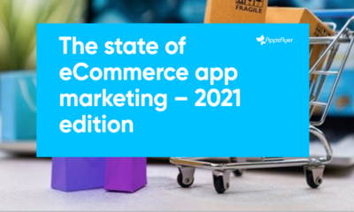 State of ecommerce appsflyer